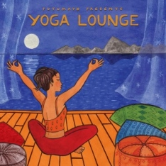 Putumayo presents: Yoga Lounge