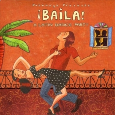 Putumayo presents: Baila