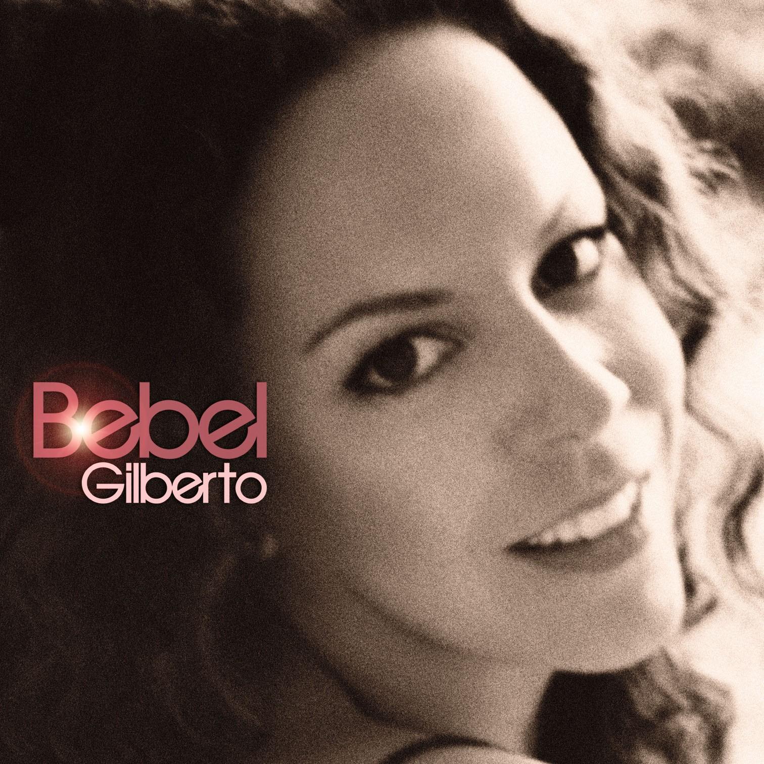 Bebel Gilberto net worth